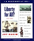 A History of US: Book 5: Liberty for All?: 1820-1860 (History of Us)