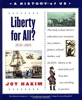 A History of US: Book 5: Liberty for All?: 1820-1860 (History of Us) 0195077539 Book Cover