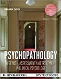 Psychopathology: Research, Assessment and Treatment in Clinical Psychology (BPS Textbooks in Psychology)