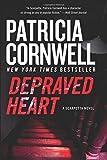 Depraved Heart: A Scarpetta Novel (Kay Scarpetta Mysteries)