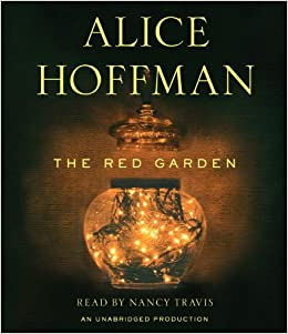 The Red Garden Amazon De Alice Hoffman Nancy Travis