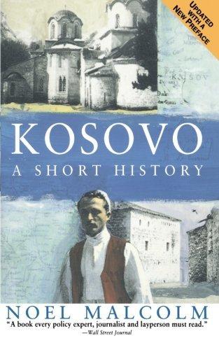 Kosovo: A Short History by Noel Malcolm (1999-06-10)