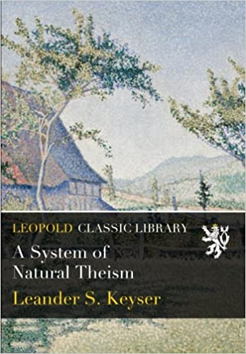 A System of Natural Theism
