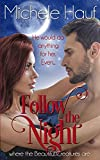 Follow The Night (Bewitch The Dark Book 1)