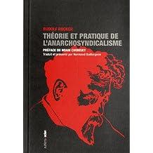 Théorie et pratique de l'anarchosyndicalisme