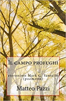 Book Il campo profughi: (eteronimo Mark G. Santello): Volume 9 (CONTRO)
