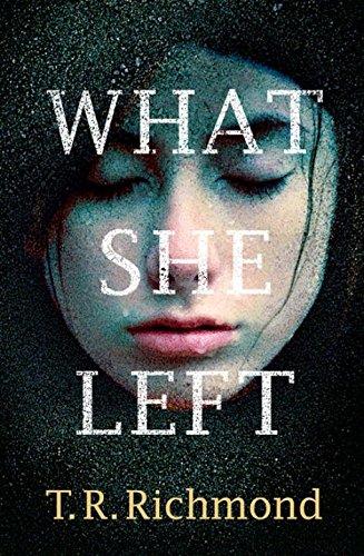 """""""What She Left"""" av T R Richmond"""