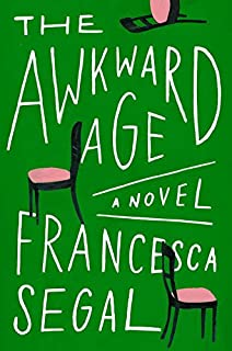 Book Cover: The Awkward Age: A Novel