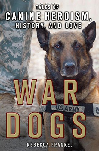 War Dogs Canine Heroism History product image