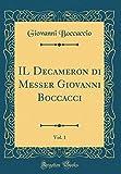 Image of IL Decameron di Messer Giovanni Boccacci, Vol. 1 (Classic Reprint) (Italian Edition)