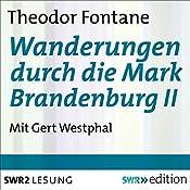 Wanderungen durch die Mark Brandenburg II | Theodor Fontane