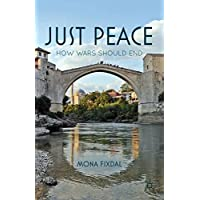 Just Peace: How Wars Should End