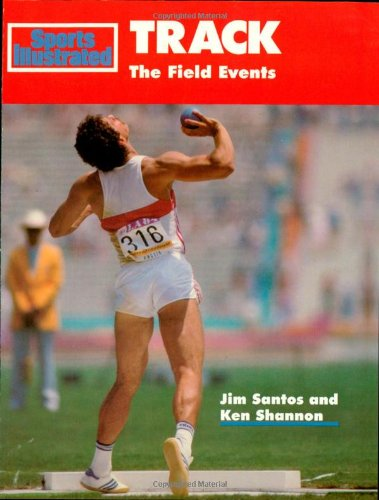 Track: The Field Events (Sports Illustrated Winner's Circle Books)