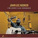 I'm John Lee Hooker + 2 Bonus Tracks