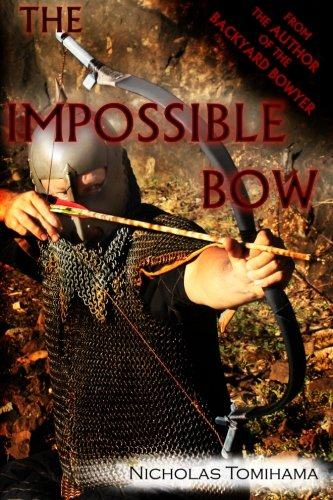 - The Impossible Bow: Building Archery Bows With PVC Pipe