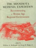 img - for Minnesota Messenia Expedition: Reconstructing a Bronze Age Regional Environment book / textbook / text book