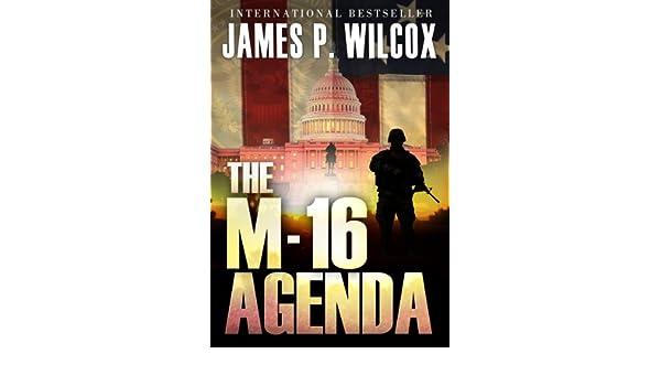 The M-16 Agenda (English Edition) eBook: James P. Wilcox ...
