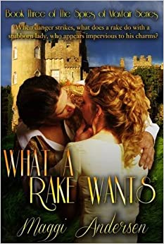 Book What A Rake Wants (The Spies of Mayfair)