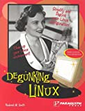 Degunking Linux, Roderick W Smith Ph.D., 1933097043