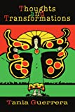 Thoughts and Transformations, Tania Guerrera, 0595281931