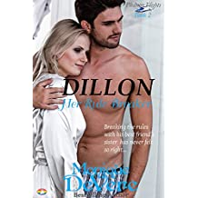 DILLON: Her Rule Breaker (Pleasure Flights romantic comedy series Book 2)