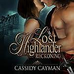 Reckoning: Lost Highlander, Book 4 | Cassidy Cayman