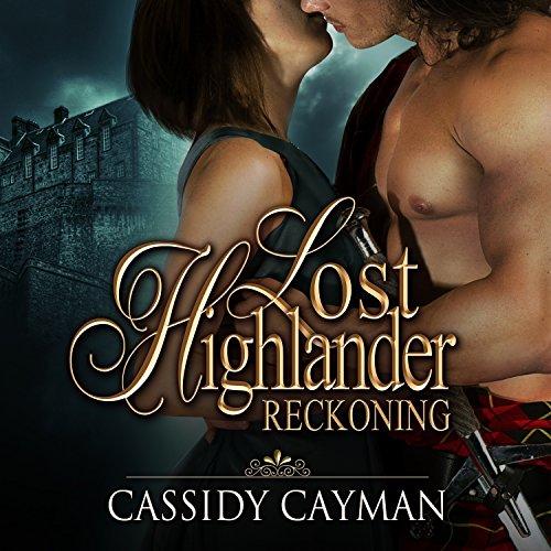 Reckoning: Lost Highlander, Book 4