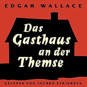 Das Gasthaus an der Themse Audiobook