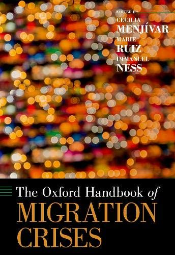 The Oxford Handbook of Migration Crises
