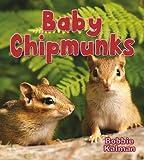 Baby Chipmunks, Bobbie Kalman, 0778748979