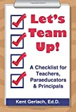 Let's Team Up! A Checklist for Teachers, Paraeducators & Principals
