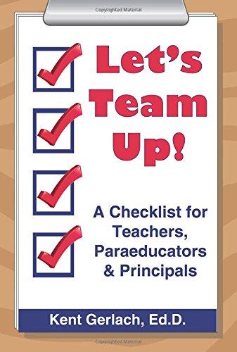 Let's Team Up! A Checklist for Teachers, Paraeducators & Principals