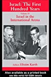 Israel in the International Arena, , 0714680214