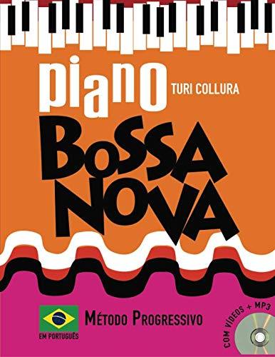 (Piano Bossa Nova: Método Progressivo: Em Português (Portuguese Edition))