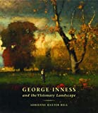img - for George Inness and the Visionary Landscape book / textbook / text book