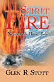 Spirit Fire, Glen Stott, 0595341349