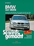 BMW 3er Reihe 4/98 bis 2/05: So wird's gemacht - Band 116