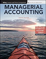 Managerial Accounting: Tools for Business Decision Making, WileyPLUS + Loose-leaf
