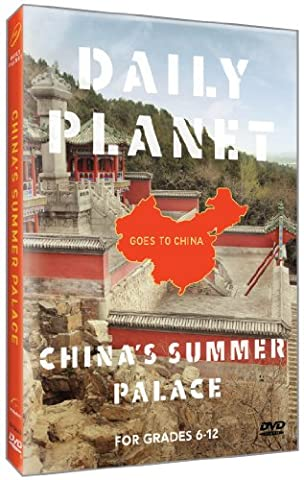 Daily Planet Goes to China: China's Summer Palace (Summer Palace Dvd)