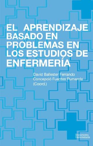 El aprendizaje basado en problemas en los estudios de enfermería (Documenta)