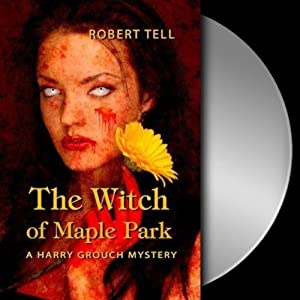 The Witch of Maple Park Audiobook