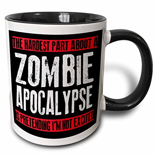 3dRose hardest about zombie apocalypse