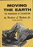 img - for Moving the Earth: The Workbook of Excavation book / textbook / text book
