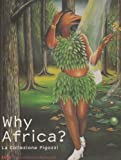 Why Africa? (English and Italian Edition)