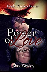 Power of Love (Book B!tches 1)