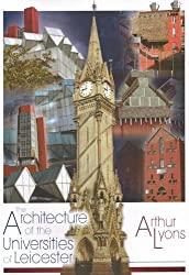 The Architecture of the Universities of Leicester
