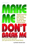 Make Me Don't Break Me, Moshe Gans, 0899061133