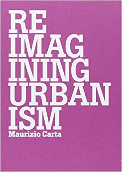 Book Reimagining Urbanism: Vision, Paradigms, Challenges and Actions for Better Future (Babel)