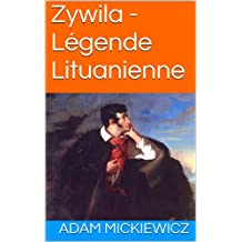 Zywila - Légende Lituanienne (French Edition)