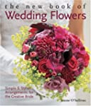 The New Book of Wedding Flowers: Simp...
